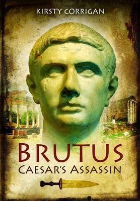 Picture of Brutus - Caesar's Assassin