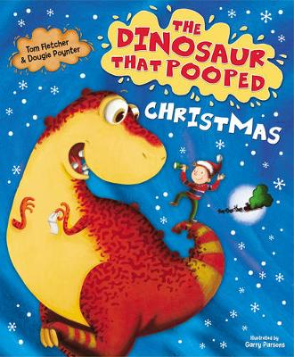 Picture of The Dinosaur That Pooped Christmas!