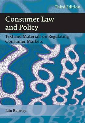 Consumer Law and Policy : Text and Materials on Regulating Consumer Markets