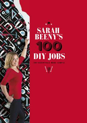 Picture of Sarah Beeny's 100 DIY Jobs