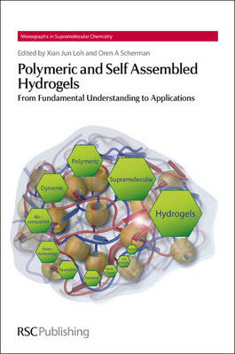 Polymeric and Self Assembled Hydrogels : From Fundamental Understanding to Applications