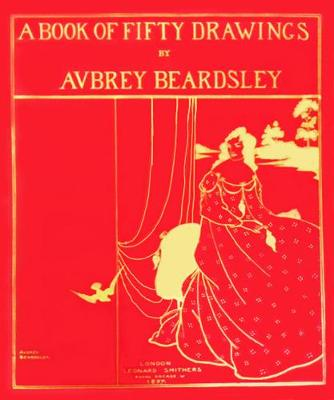 Picture of A Book of Fifty Drawings by Aubrey Beardsley
