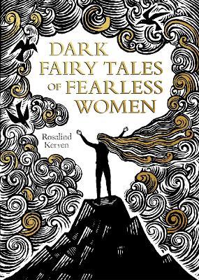 Dark Fairy Tales of Fearless Women