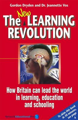 Picture of The New Learning Revolution : How Britain Can Lead the World in Learning, Education and Schooling