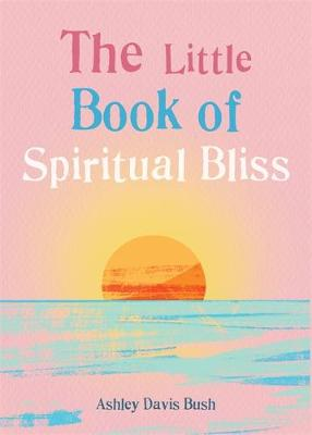 The Little Book of Spiritual Bliss