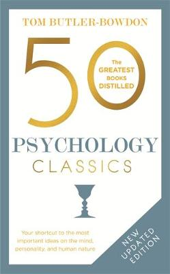 Picture of 50 Psychology Classics: Your Shortcut to the Most Important Ideas on the Mind, Personality and Human Nature