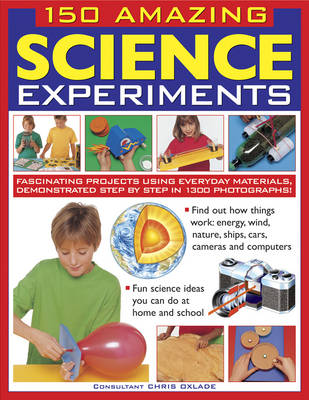 Picture of 150 Amazing Science Experiments