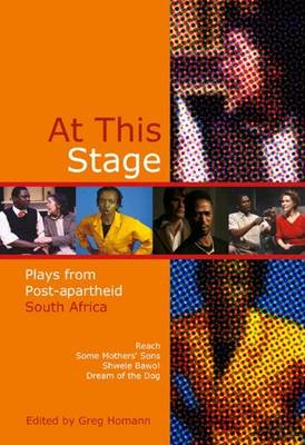 Picture of At This Stage : Plays from Post-apartheid South Africa