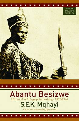 Picture of Abantu Besizwe : Historical and biographical writings, 1902-1944