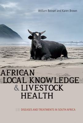 Picture of African local knowledge and livestock health : Diseases and treatments in South Africa