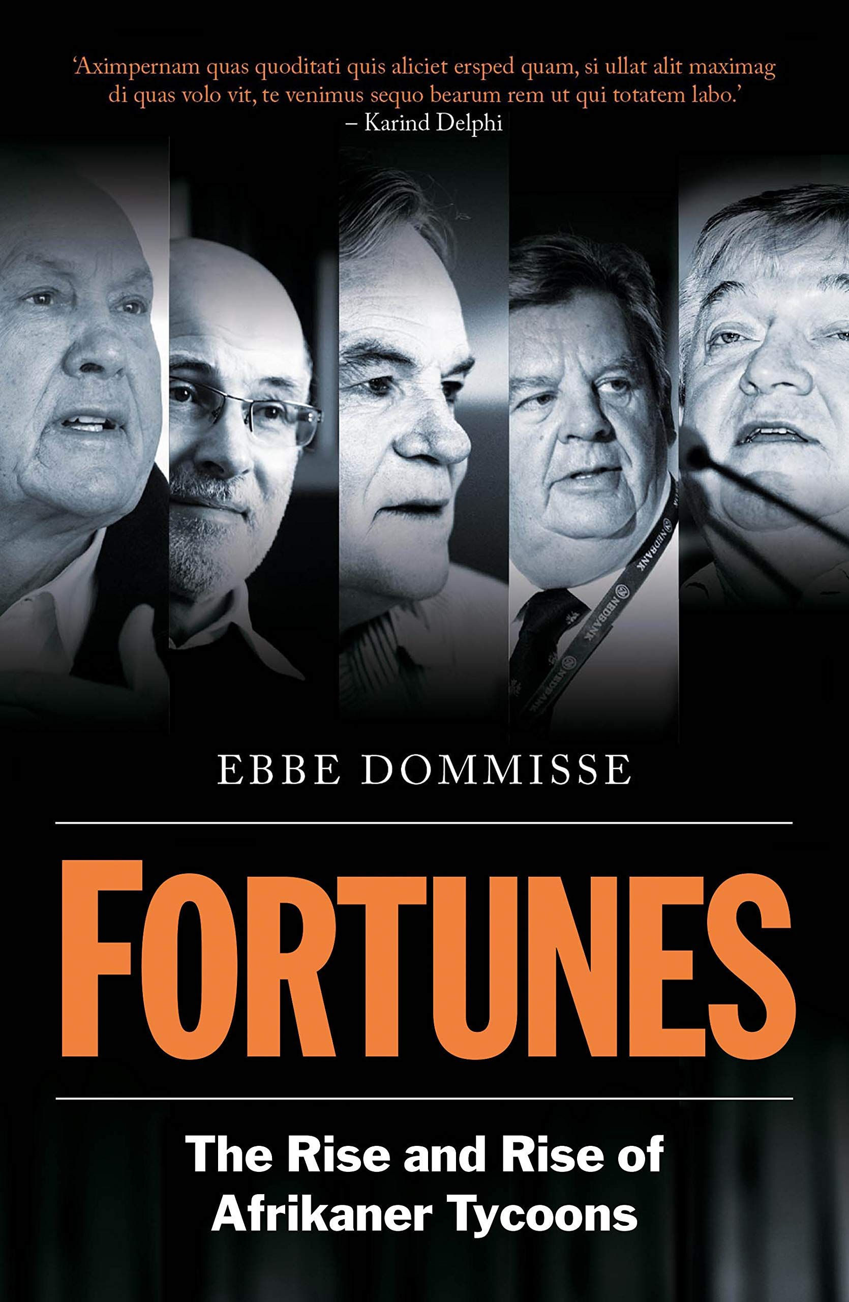 Picture of Fortunes : The Rise and Rise of Afrikaner Tycoons