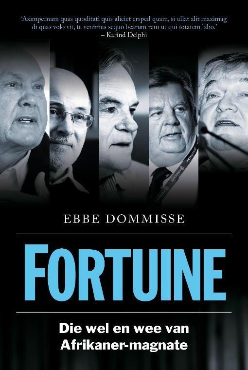 Picture of Fortuine : Die Wel en Wee van Afrikaner-Magnate