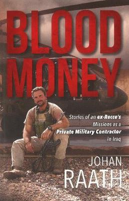 Picture of Blood money : Stories of an ex-recce's missions as a private military contractor in Iraq