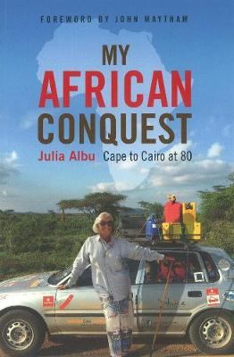 Picture of My African Conquest : Cape to Cairo at 80