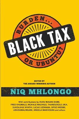 Black Tax : Burden or Ubuntu?
