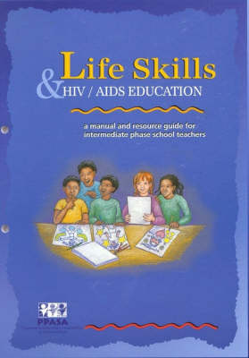 Picture of Lifeskills and Hiv/aids Education: Gr 7 : A Manual and Resource Guide for Intermediate Phase School Teachers