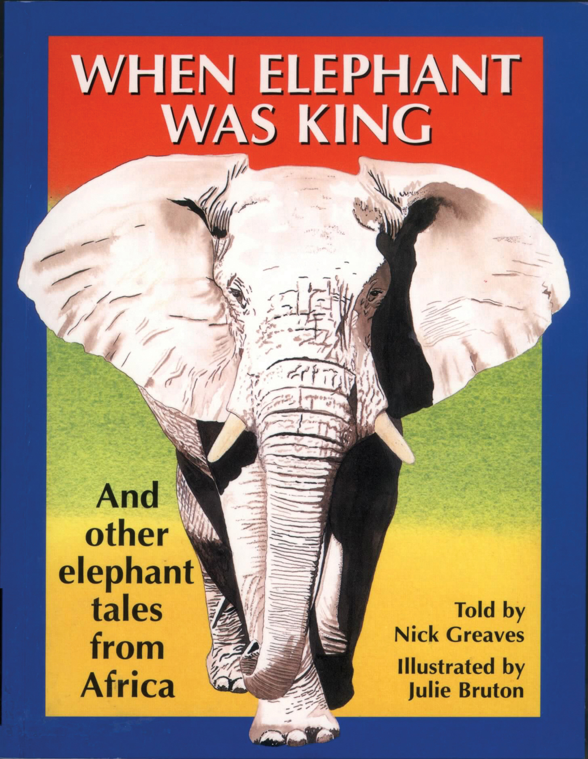 Picture of When Elephant Was King
