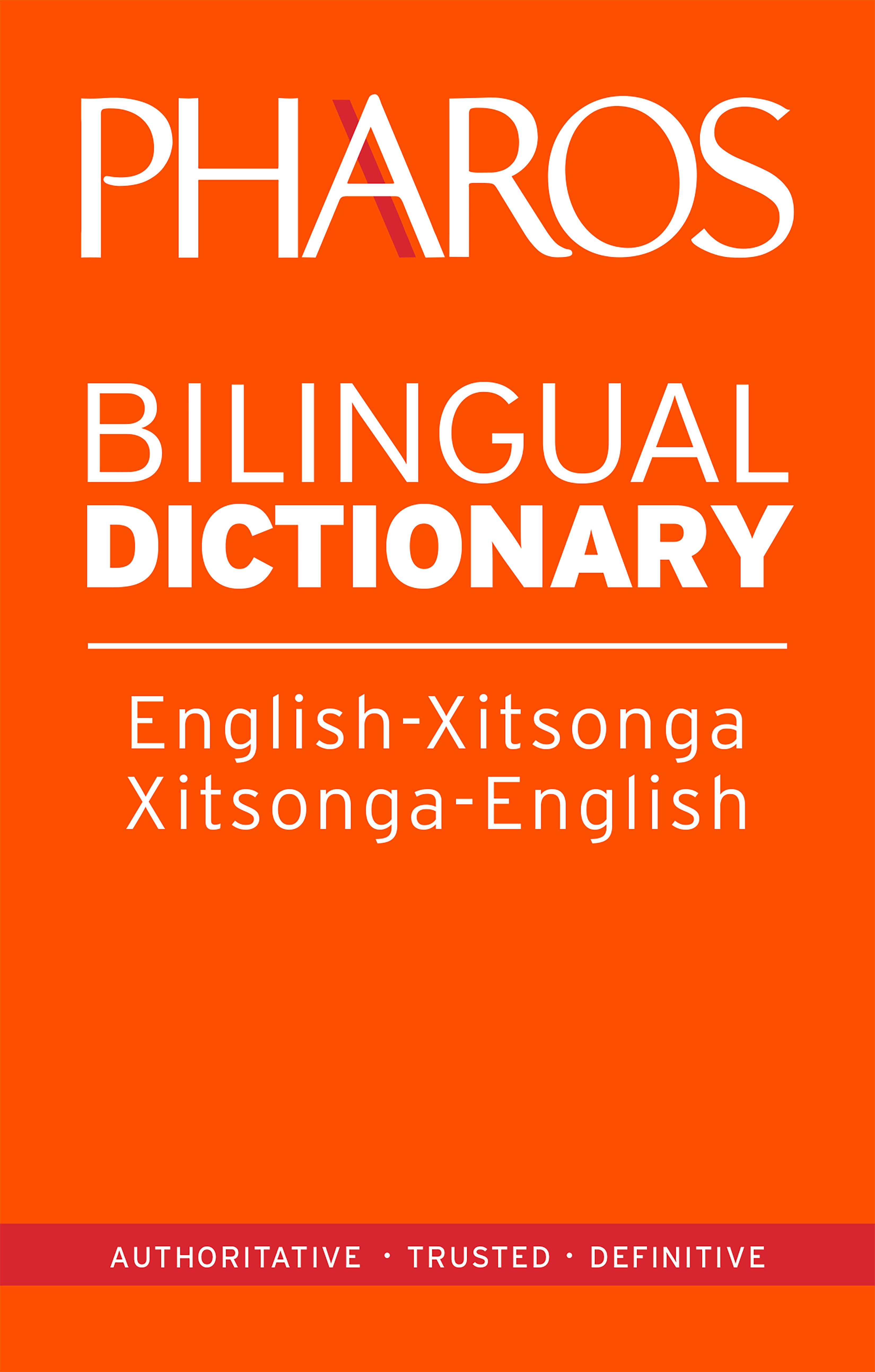 Pharos English-Xitsonga/Xitsonga-English Bilingual Dictionary