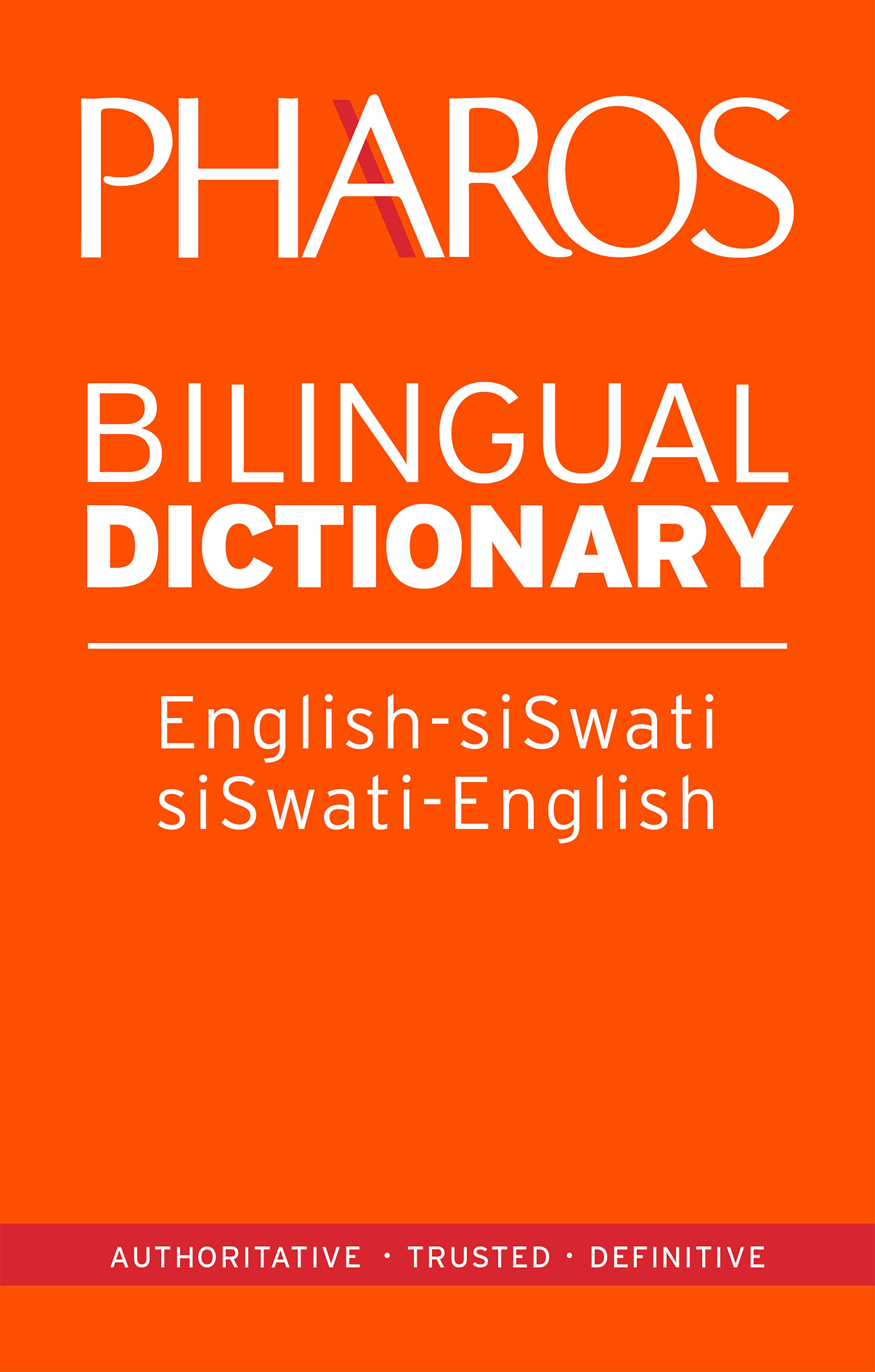 Pharos English-SiSwati/SiSwati-English Bilingual Dictionary