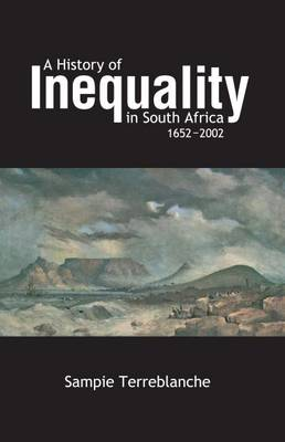 Picture of A history of inequality in South Africa 1652-2002