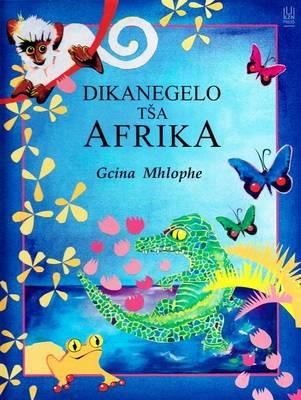 Picture of Dikanegelo tsa Afrika