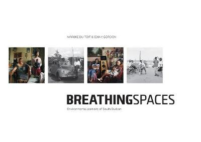 Picture of Breathing Spaces : Environmental Portraits of Durban's Industrial South