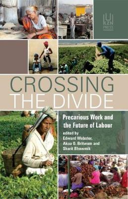 Picture of Crossing the divide : Precarious work and the future of labour