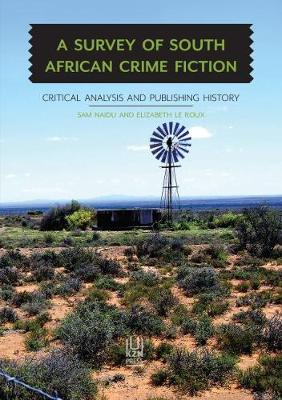 Picture of A Survey of South African Crime Fiction : Critical Analysis and Publishing History