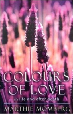 Picture of Colours of Love : In Life and After Death