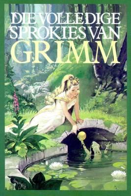 Picture of Die volledige sprokies van Grimm