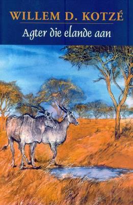 Picture of Agter die elande aan