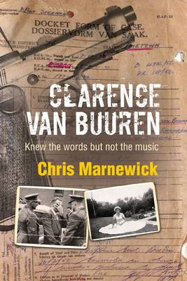 Picture of Clarence Van Buuren : Knew the Words But Not the Music