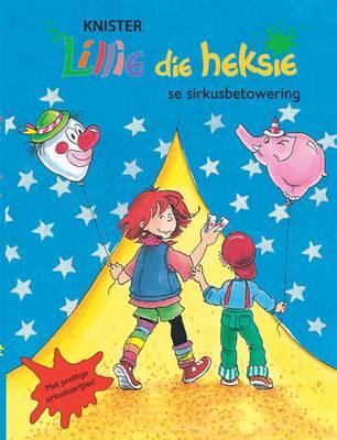 Lillie die heksie se sirkusbetowering