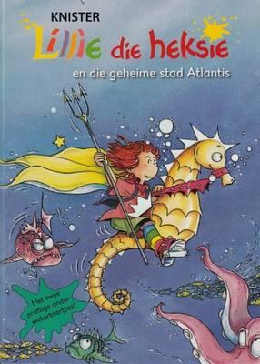 Lillie die heksie en die geheime stad Atlantis