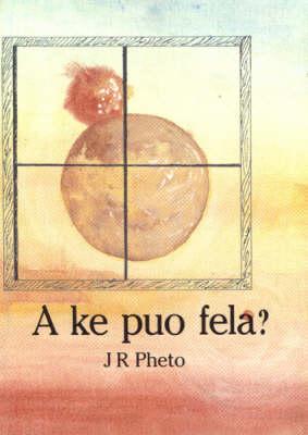 Picture of A ke puo fela