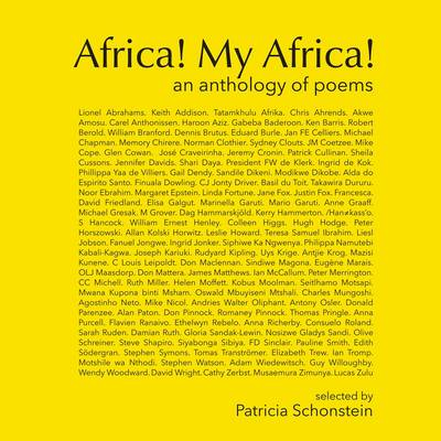 Picture of Africa! My Africa! : An anthology of poems