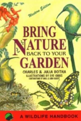 Picture of Bring nature back to your garden : A wildlife handbook