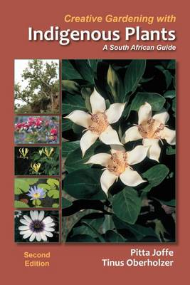 Picture of Creative gardening with indigenous plants : A South African guide