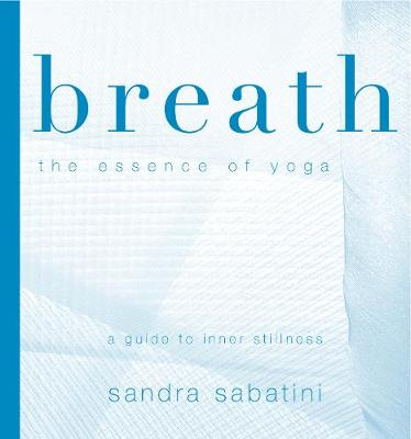 Picture of Breath : The Essence of Yoga