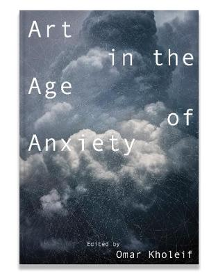 Picture of Art in the Age of Anxiety