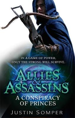 Picture of Allies & Assassins: A Conspiracy of Princes : Number 2 in series