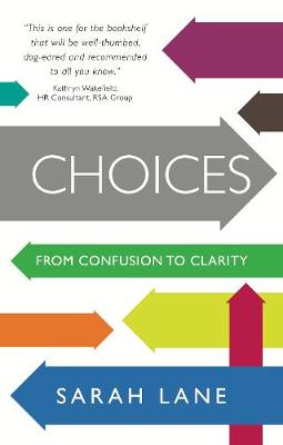 Choices : From confusion to clarity