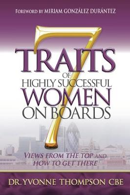 Picture of 7 Traits of Highly Successful Women on Boards : Views from the top and how to get there