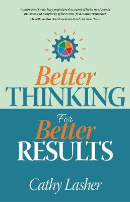 Picture of Better Thinking for Better Results
