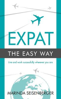 Picture of Expat the Easy Way : Live and work successfully wherever you are