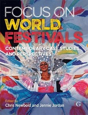 Picture of Focus On World Festivals : Contemporary case studies and perspectives