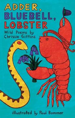 Picture of Adder, Bluebell, Lobster : Wild Poems