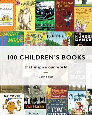 Picture of 100 Children's Books : that inspire our world