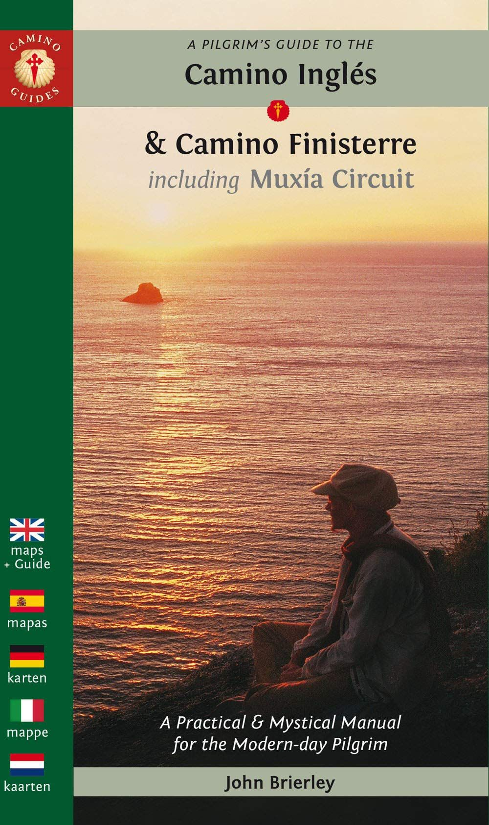 Picture of A Pilgrim's Guide to the Camino Ingles & Camino Finisterre : Including MuXia Circuit