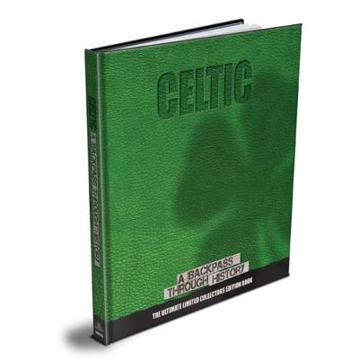 Picture of Celtic : A Backpass Through History